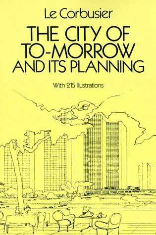 City of Tomorrow and Its Planning  Reprint edition cover