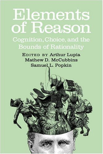 Elements of Reason Cognition, Choice, and the Bounds of Rationality  2000 9780521653329 Front Cover