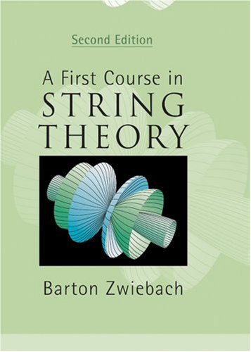 First Course in String Theory  2nd 2009 edition cover