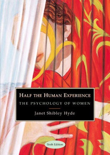 Half the Human Experience The Psychology of Women 6th 2004 edition cover