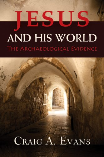 Jesus and His World The Archaeological Evidence  2013 edition cover