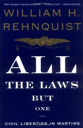 All the Laws but One Civil Liberties in Wartime  2000 edition cover