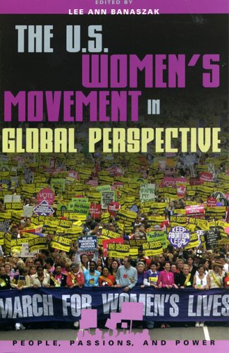 U. S. Women's Movement in Global Perspective   2005 9780742519329 Front Cover