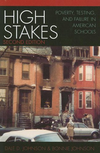 High Stakes Poverty, Testing, and Failure in American Schools 2nd 2005 (Revised) 9780742535329 Front Cover