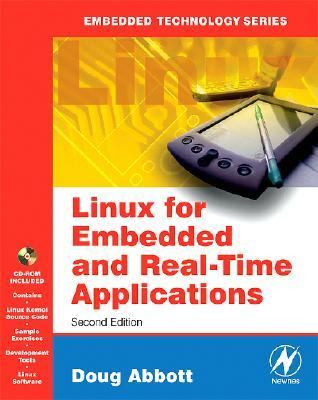 Linux for Embedded and Real-Time Applications  2nd 2006 (Revised) 9780750679329 Front Cover