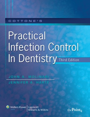 Practical Infection Control in Dentistry  3rd 2009 (Revised) edition cover