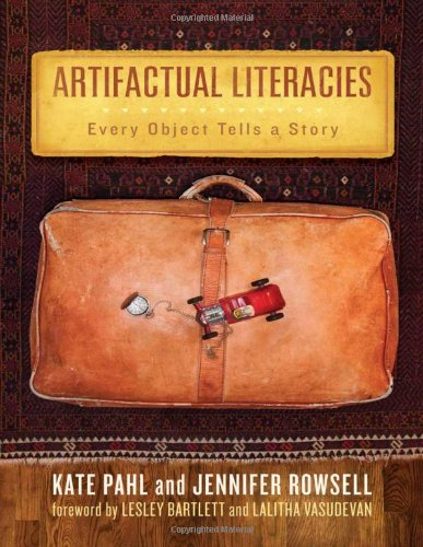 Artifactual Literacies Every Object Tells a Story  2010 edition cover