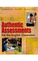 Authentic Assessments for the English Classroom   2010 edition cover