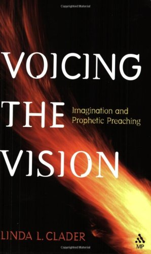 Voicing the Vision Imagination and Prophetic Preaching  2004 edition cover