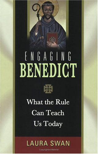 Engaging Benedict What the Rule Can Teach Us Today  2005 edition cover