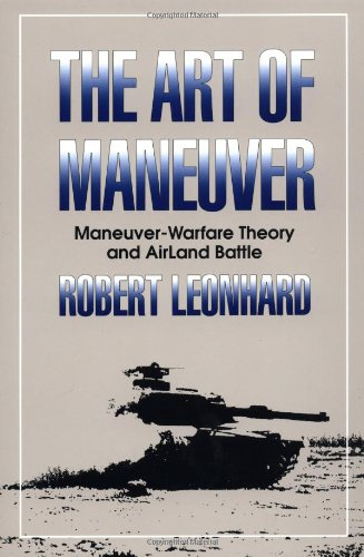 Art of Maneuver Maneuver-Warfare Theory and Airland Battle N/A edition cover