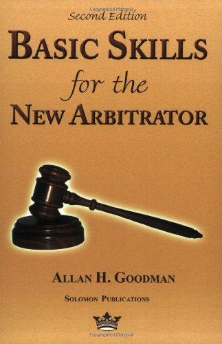 Basic Skills for the New Arbitrator  2nd 2004 edition cover