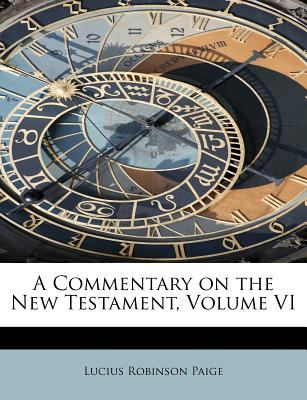Commentary on the New Testament  N/A 9781115653329 Front Cover