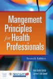 Management Principles for Health Professionals:   2016 9781284081329 Front Cover