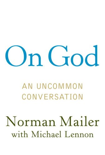 On God : An Uncommon Conversation  2007 9781400067329 Front Cover
