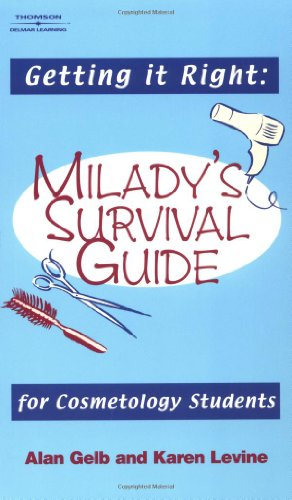 Getting It Right! Milady's Survival Guide for Cosmetology Students  2004 9781401817329 Front Cover