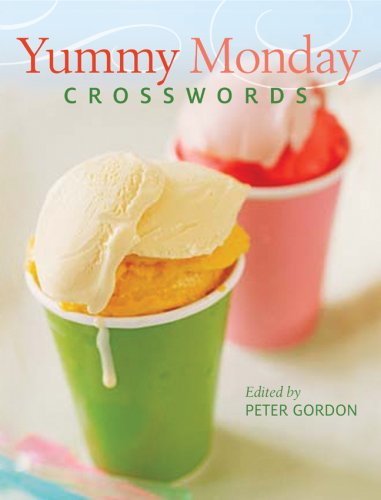 Yummy Monday Crosswords  N/A 9781402753329 Front Cover