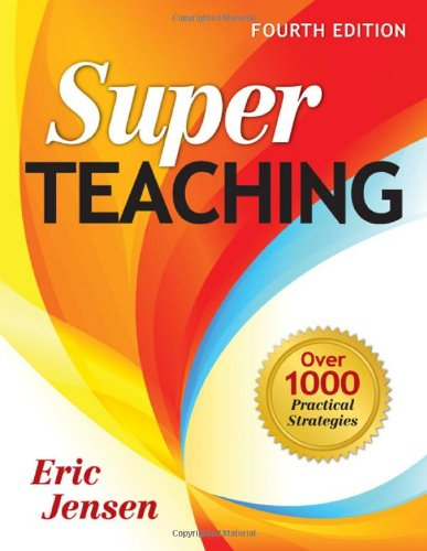 Super Teaching Over 1000 Practical Strategies 4th 2009 9781412963329 Front Cover