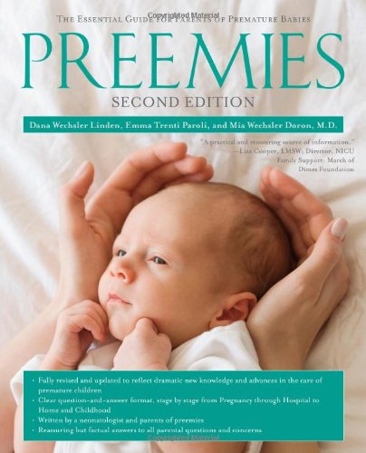 Preemies - Second Edition The Essential Guide for Parents of Premature Babies N/A edition cover