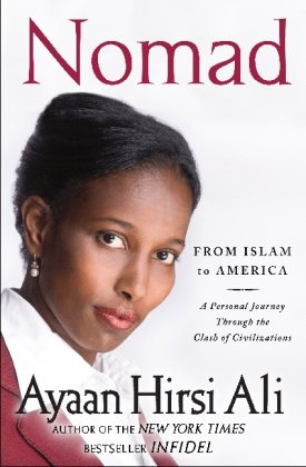 Nomad From Islam to America - A Personal Journey Through the Clash of Civilizations  2010 edition cover
