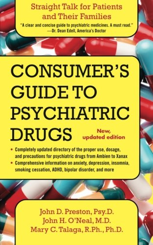 Consumer's Guide to Psychiatric Drugs Straight Talk for Patients and Their Families N/A edition cover