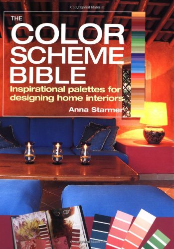 Color Scheme Bible Inspirational Palettes for Designing Home Interiors  2005 9781554070329 Front Cover
