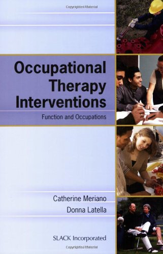 Occupational Therapy Interventions Function and Occupations N/A edition cover