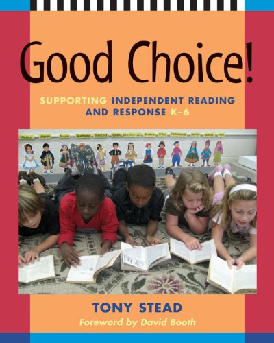 Good Choice! Supporting Independent Reading and Response, K-6  2008 edition cover