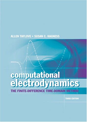 Computational Electrodynamics The Finite-Difference Time-Domain Method 3rd 2005 edition cover