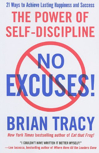 No Excuses! The Power of Self-Discipline N/A 9781593156329 Front Cover