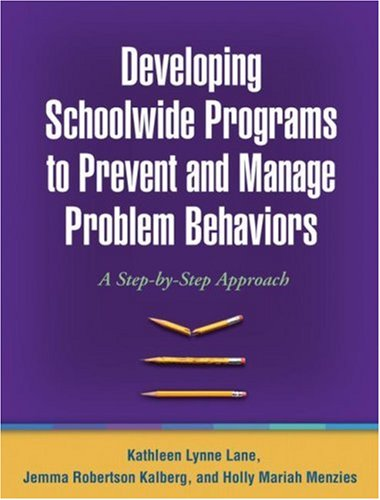 Developing Schoolwide Programs to Prevent and Manage Problem Behaviors A Step-by-Step Approach  2009 edition cover