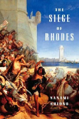 Siege of Rhodes  N/A 9781932234329 Front Cover