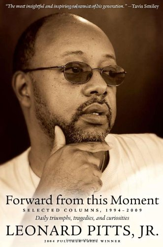 Forward from This Moment Selected Columns, 1994-2009  2009 edition cover