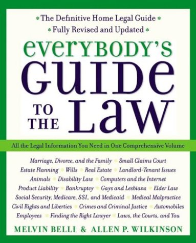 Everybody's Guide to the Law, Fully Revised and Updated, 2nd Edition All the Legal Information You Need in One Comprehensive Volume 2nd 2003 (Revised) 9780060554330 Front Cover