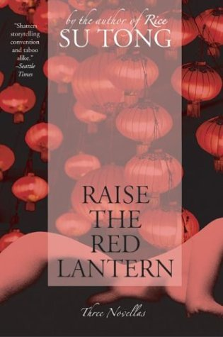 Raise the Red Lantern Three Novellas N/A 9780060596330 Front Cover