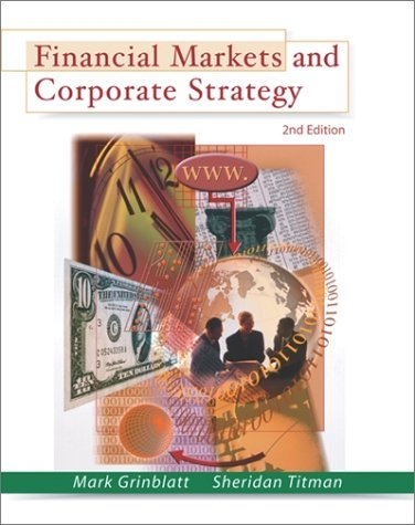 Financial Markets and Corporate Strategy  2nd 2002 (Revised) edition cover