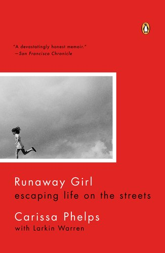 Runaway Girl Escaping Life on the Streets N/A edition cover