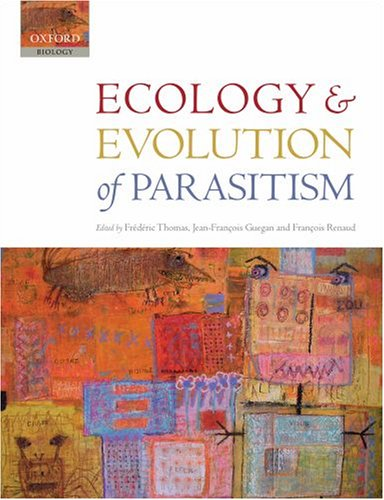 Ecology and Evolution of Parasitism Hosts to Ecosystems  2009 edition cover