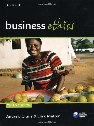 Business Ethics Managing Corporate Citizenship and Sustainability in the Age of Globalization 3rd 2010 edition cover