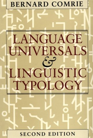 Language Universals and Linguistic Typology Syntax and Morphology 2nd 9780226114330 Front Cover