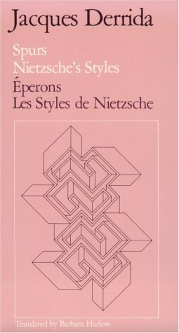 Spurs Nietzsche's Styles Eperons les Styles de Nietzsche  1979 (Reprint) 9780226143330 Front Cover