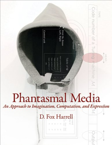 Phantasmal Media An Approach to Imagination, Computation, and Expression  2013 edition cover