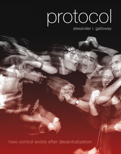 Protocol How Control Exists after Decentralization  2006 edition cover
