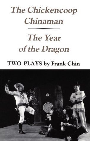 Chickencoop Chinaman -  The Year of the Dragon   1981 edition cover