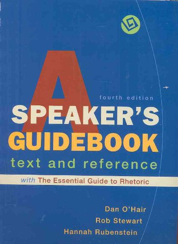 Speaker's Guidebook with the Essential Guide to Rhetoric A Text and Reference 4th edition cover