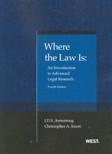 Where the Law Is: An Introduction to Advanced Legal Research  2012 edition cover