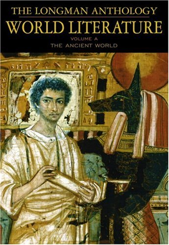 Longman Anthology of World Literature The Ancient World  2004 edition cover