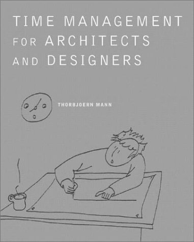 Time Management for Architects and Designers   2003 edition cover