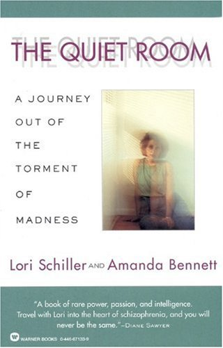 Quiet Room A Journey Out of the Torment of Madness  1996 edition cover