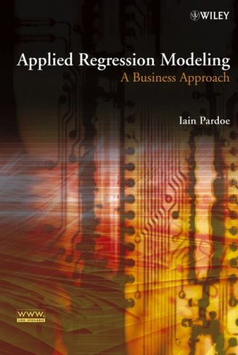 Applied Regression Modeling A Business Approach  2006 9780471970330 Front Cover